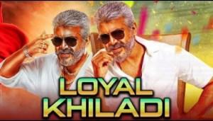 Loyal Khiladi 2019 - Ajith Kumar, Laila Mehdin